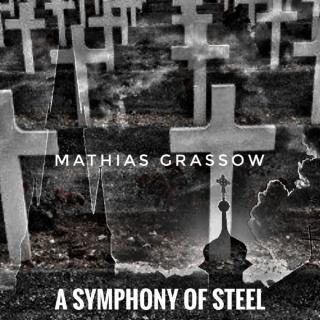 mathiasgrassow-2019-theworldwars-symphonyofsteel.jpg